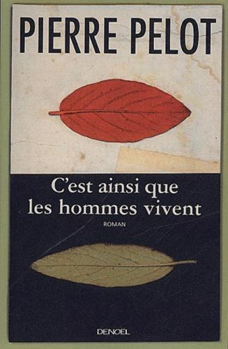 C Est Ainsi Que Les Hommes Vivent : ainsi, hommes, vivent, C'est, Ainsi, Hommes, Vivent, Label, Emmaüs