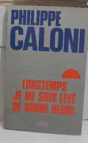Longtemps Je Me Suis Levé De Bonne Heure : longtemps, levé, bonne, heure, Longtemps, Levé, Bonne, Heure, Philippe, Caloni, Label, Emmaüs