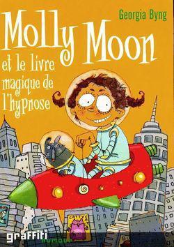 Molly Moon Et Le Livre Magique De L'hypnose : molly, livre, magique, l'hypnose, Molly, Livre, Magique, L'hypnose, Label, Emmaüs