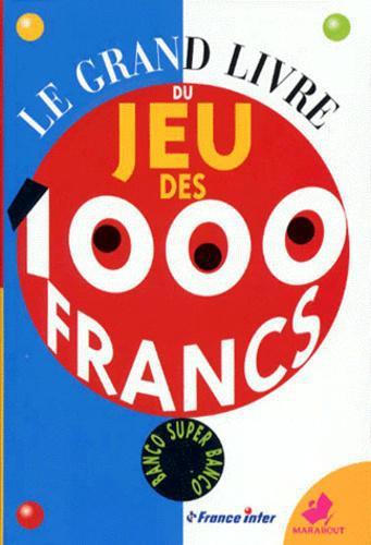 Le Jeu Des 1000 Francs : francs, Grand, Livre, Francs, Label, Emmaüs