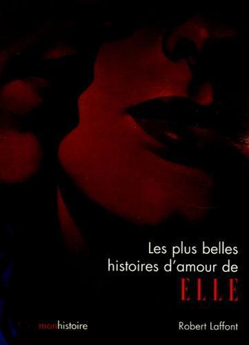 Les Plus Belles Histoires D Amour : belles, histoires, amour, Belles, Histoires, D'amour, Elle., C'est, Histoire, Label, Emmaüs