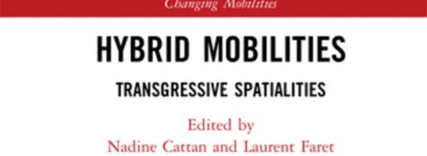 """Publication de l'ouvrage """"Hybrid mobilities"""""""