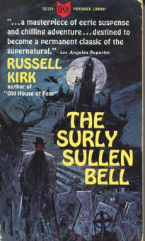 0-27 Russell Kirk The Surly Sullen Bell Paperback Lib064