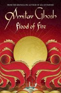 Flood of Fire - Amitav Gosh
