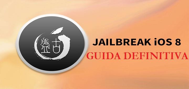 GUIDA: come eseguire il jailbreak su iOS 8 [WINDOWS & MAC]