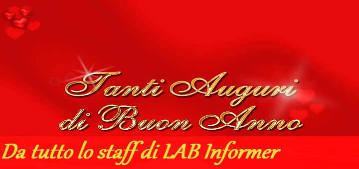 Buon anno a tutti i lettori di LAB Informer!