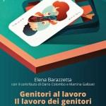 cover Genitori al lavoro E. Barazzetta