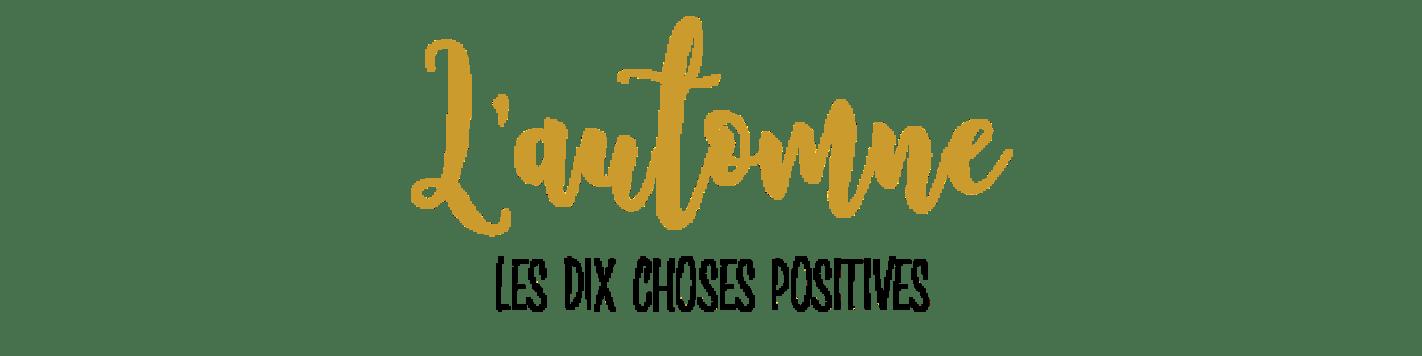 automne-dix-choses-positives