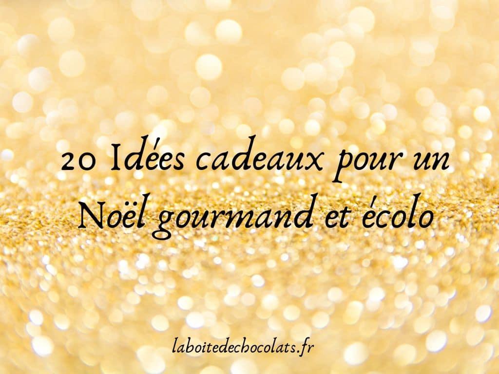 20-idées-cadeaux-pour-noel-ecolo-gourmand-2.jpg
