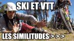 [Vidéo] Vlog – VTT et SKI : LES SIMILITUDES !