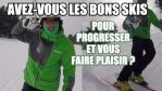 [Vidéo] - Avez-vous les BONS skis pour PROGRESSER et vous faire PLAISIR