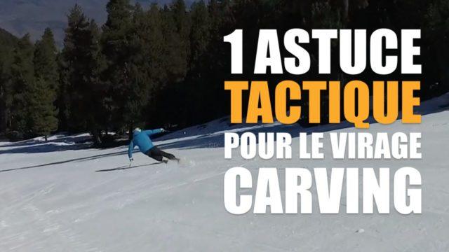 [Vidéo] - 1 astuce TACTIQUE pour bien commencer les virages carving