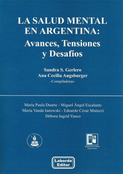 La Salud Mental en Argentina Avances, Tensiones y Desafíos