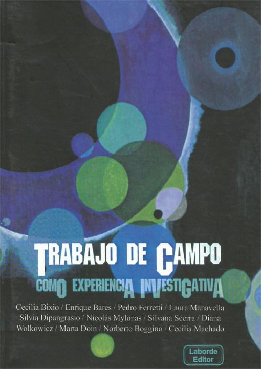 El Trabajo de Campo como Experiencia investigativa