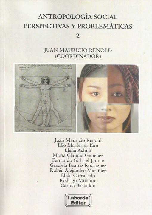 Antropología Social Perspectivas y Problemáticas 2