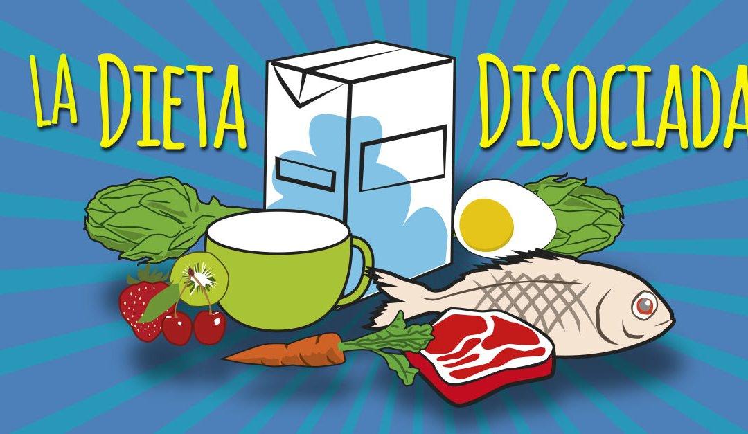 ¿Qué es la dieta disociada y cómo debo realizarla?