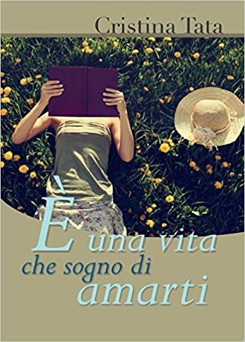 E' una vita che sogno di amarti Book Cover