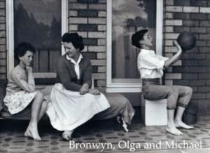 Bronwyn, Olga, and Michael
