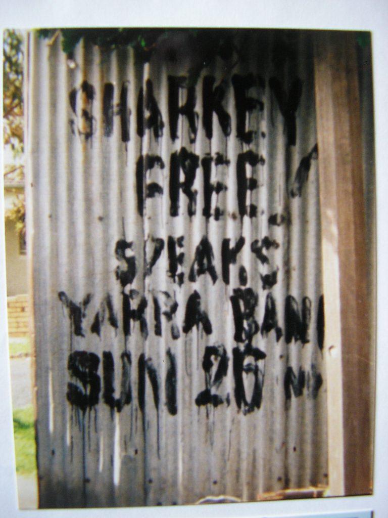 1950 graffito celebrating release of Australian Communist leader Lance Sharkey (gaoled for 'sedition') - photo K.Mansell Carnegie (Melbourne) 1982