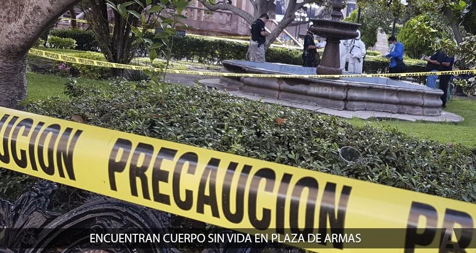 ¿Siembran Cadáver en Plaza de Armas?