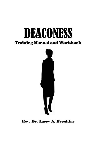 The Deaconess Training Manual Workbook