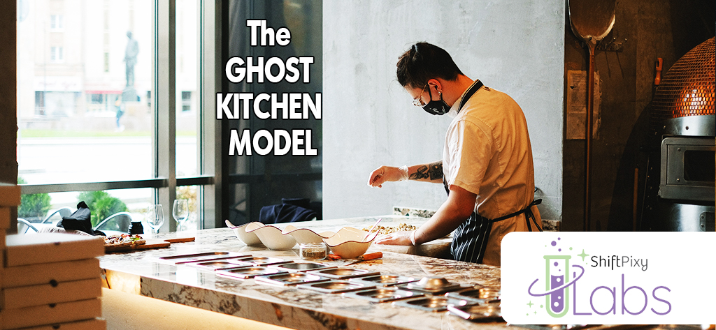 The Ghost Kitchen Model: Low Cost & Profitable