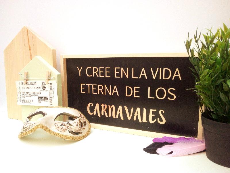 Cuadro Con Frase Carnaval Vida Eterna La Buhardilla