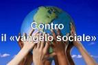 contro-vangelo-sociale
