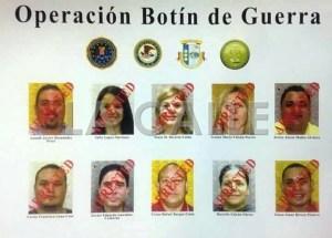 """Fotos de los arrestados en la Operación """"Botín de Guerra"""" (Suministrada)."""
