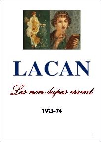 Jacques Lacan, Seminar 21, Les non-dupes errent, Staferla-Version 25-10-2015