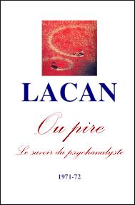 Jacques Lacan, Seminar 19, ... ou pire, Version Staferla, Titelbild