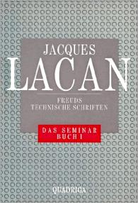 Jacques Lacan, Seminar 1, Freuds technische Schriften, Quadriga 1990, Titelbild