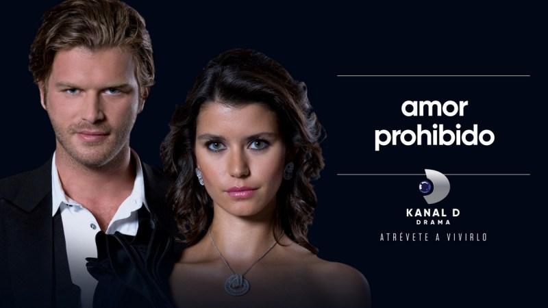 Kanal D drama estrena la serie 'Amor Prohibido' para Estados Unidos