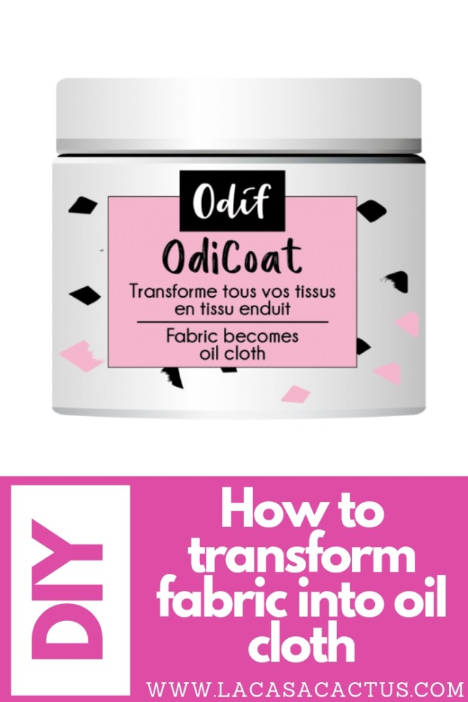 How to transform fabric into oil cloth, La Casa Cactus