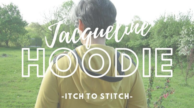 {Blogtour} Itch to Stitch, Jacqueline Hoodie