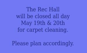 Rec Hall Closing