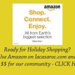 Shop Amazon.com and earn $$$ for La Casa!!