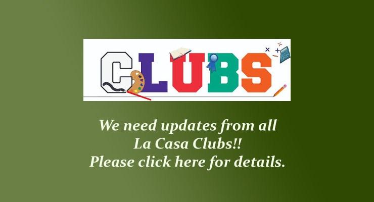 La Casa Club Contact Updates – Fall, 2018
