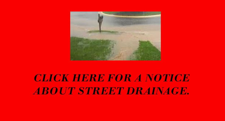 Important Notice about Street Drainage – August 2019