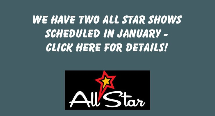 All Star Shows – January, 2020