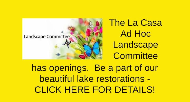 La Casa Landscape Committee has openings
