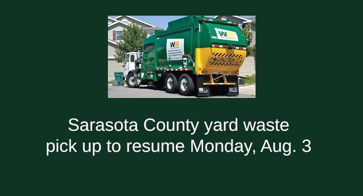 Sarasota Yard Waste Collection to Resume Aug 3