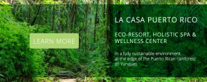 La Casa Puerto Rico Eco-Resort, Holistic Spa & Wellness Center