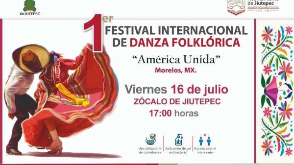 "1er Festival Internacional de Danza Folklórica ""América Unida"" Morelos, Mx"
