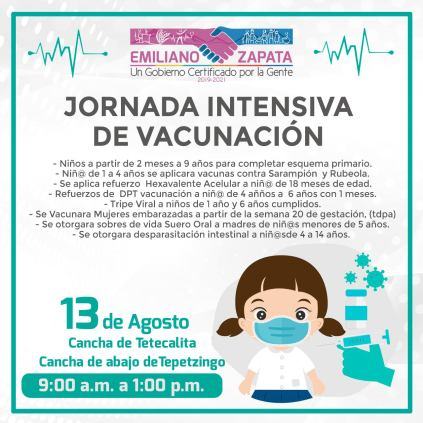 Jornada intensiva de vacunación para niños y niñas del municipio de Emiliano Zapata