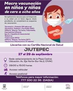 Macro vacunación para niños de 0 a 8 años de edad se llevará a cabo en Jiutepec a partir del lunes 27 de septiembre