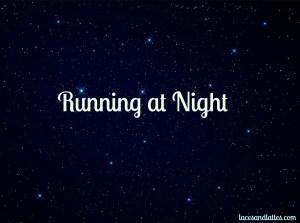 Running at Night