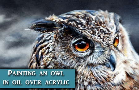Eagle Owl Oil over Acrylic Painting Tutorial