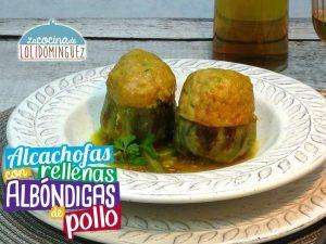 Alcachofas rellenas con albóndigas de pollo. ¡Riquisimas!