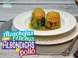 Alcachofas rellenas con albóndigas de pollo